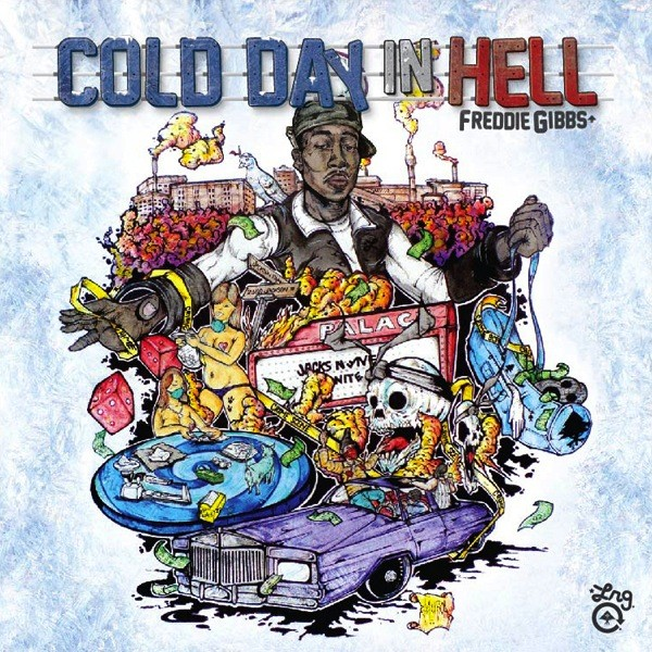 Download Freddie Gibbs 'A Cold Day In Hell'