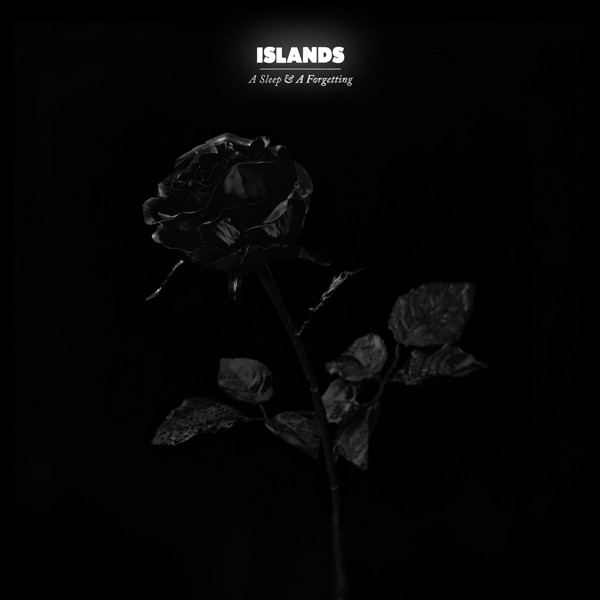 Islands 'A Sleep & A Forgetting' Details