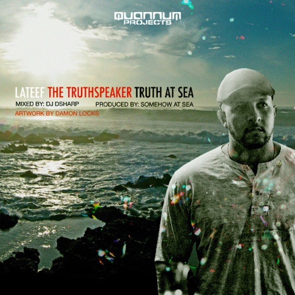 Lateef The Truthspeaker - Truth At Sea