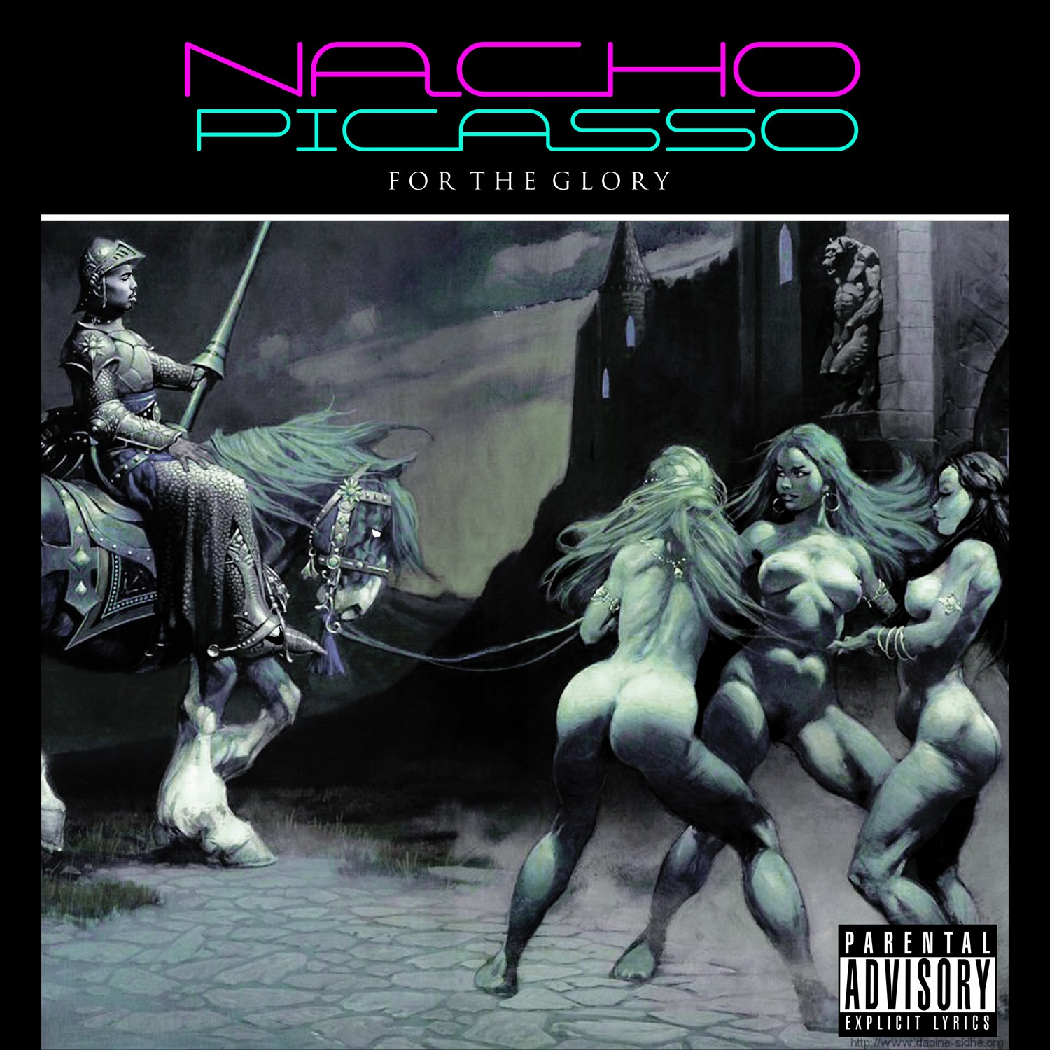 Nacho Picasso - For The Glory