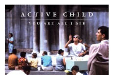 "Active Child – ""Diamond Heart"" (Stereogum Premiere)"