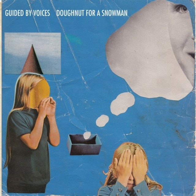 "Guided By Voices - ""Doughnut For A Snowman"""