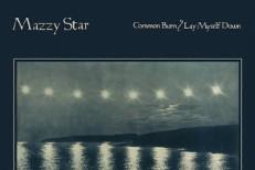 "Preview Mazzy Star Comeback Single ""Common Burn"" b/w ""Lay Myself Down"""