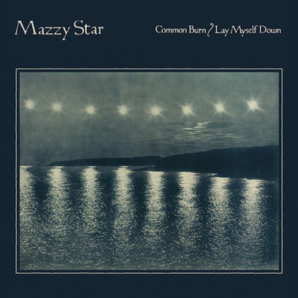 "Mazzy Star - ""Common Burn"""