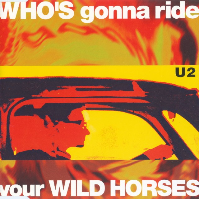 "U2 - ""Who's Gonna Ride Your Wild Horses"""