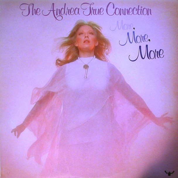 "Andrea True - ""More, More, More"""