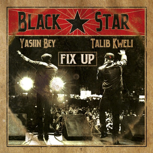 """Black Star - """"Fix Up"""""""