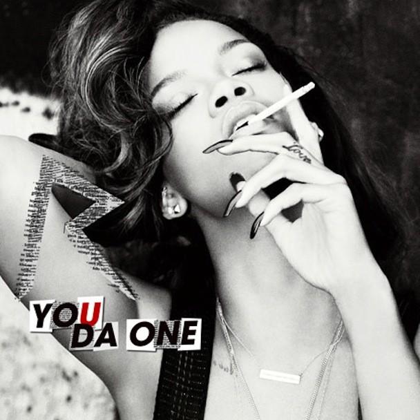 """Rihanna - """"You Da One"""""""
