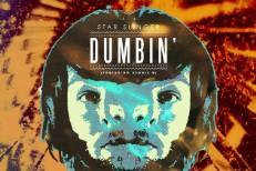 """Star Slinger – """"Dumbin' (Diplo Remix)"""""""