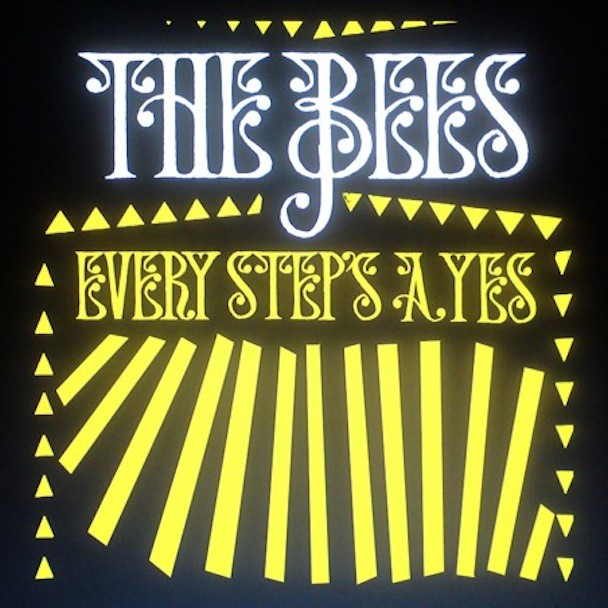 A Band Of Bees - Every Step's A Yes