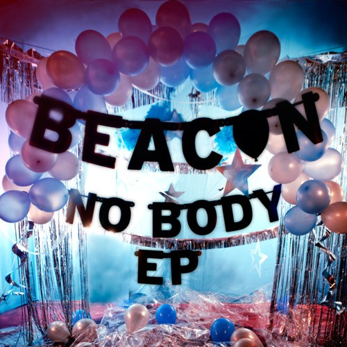 Beacon - No Body EP