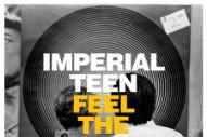 """Imperial Teen – """"Runaway"""""""