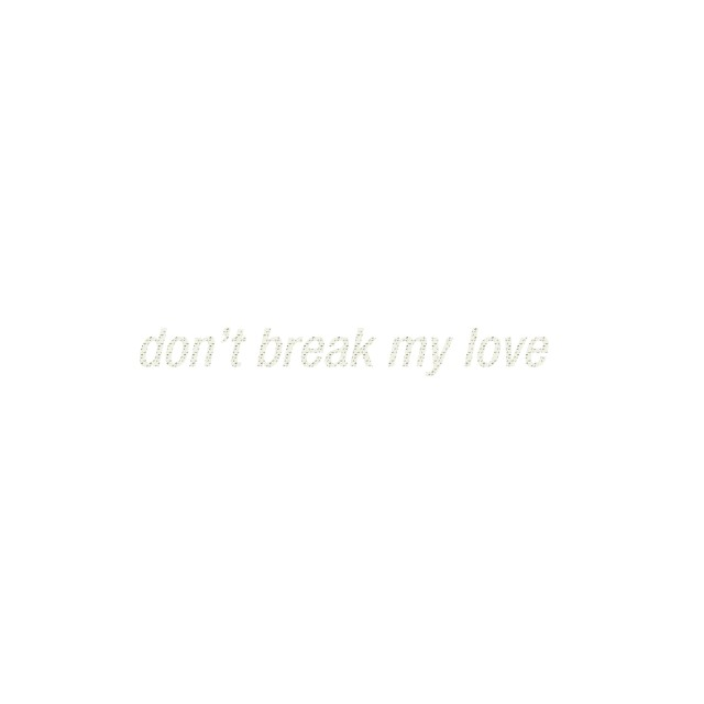 Nicholas Jaar - Don't Break My Love EP