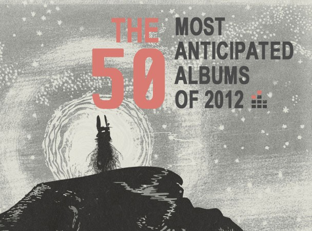 50 Most Anticipated Albums