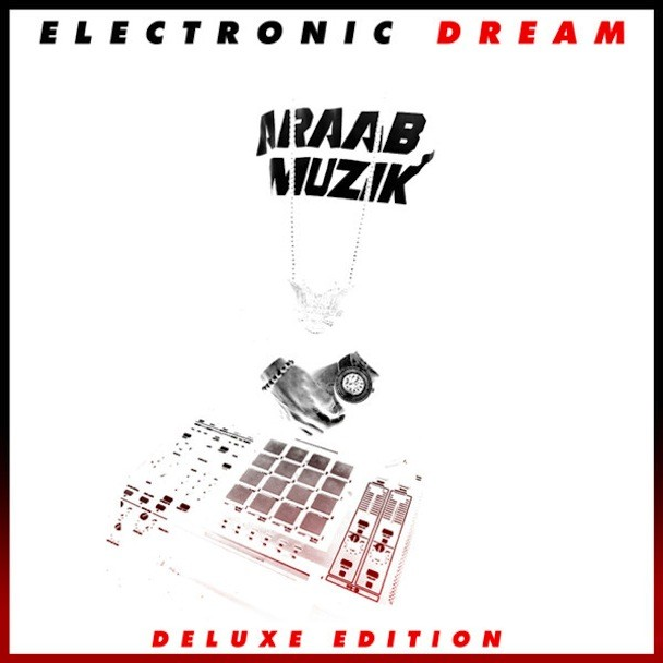 Araabmuzik - Electronic Dream Deluxe Edition
