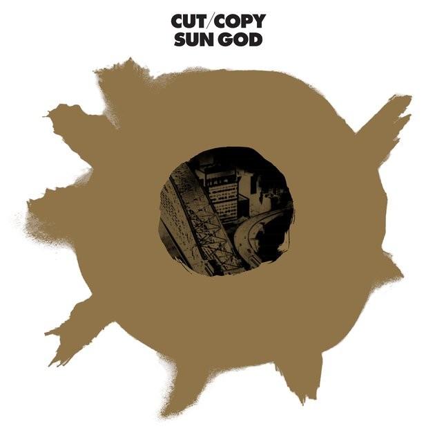 """Cut Copy - """"Sun God"""""""