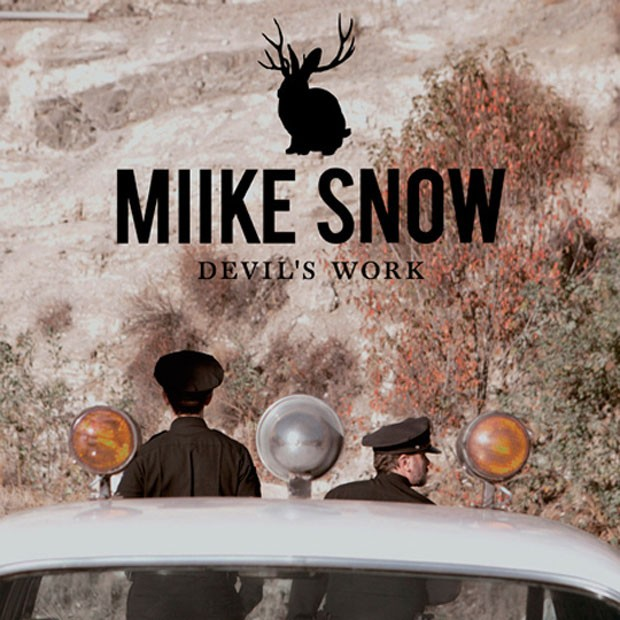 "Miike Snow - ""Devil's Work"""
