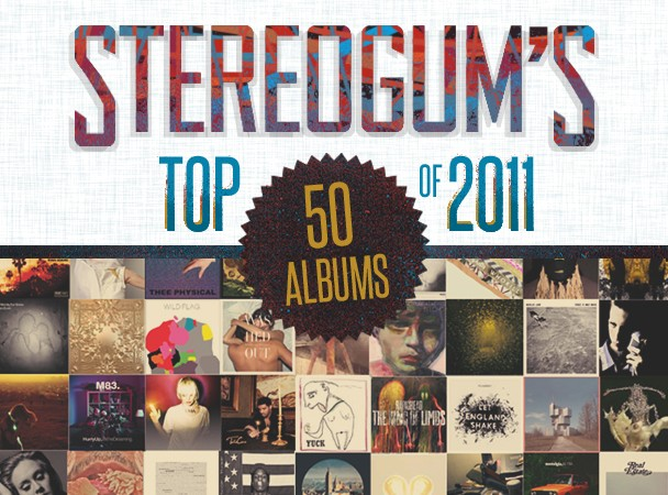 Stereogum's Top 50 Albums Of 2011