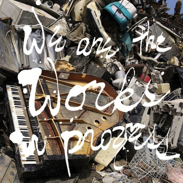 Various Artists - We Are The Works In Progress