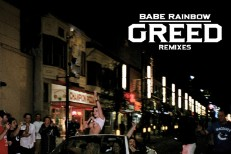 Babe Rainbow - Greed Remixes