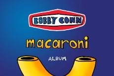 Bobby Conn - Macaroni