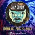 """Star Slinger – """"Chain Dumbin' (Feat. Juicy J, Project Pat & Reggie B)"""""""