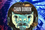 "Star Slinger – ""Chain Dumbin' (Feat. Juicy J, Project Pat & Reggie B)"""