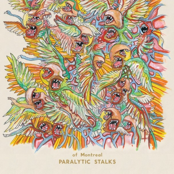 of Montreal - Paralytic Stalks