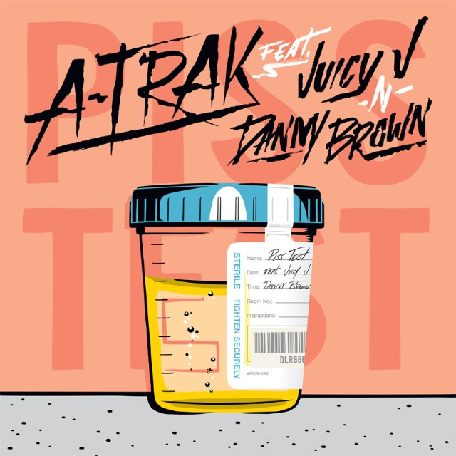 "A-Trak - ""Piss Test"""