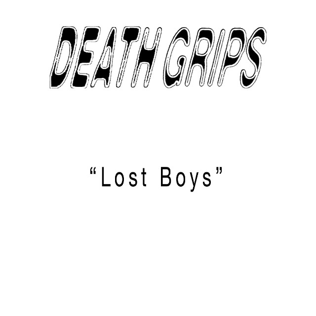 "Death Grips - ""Lost Boys"""