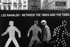 Stream Lee Ranaldo <em>Between The Times And The Tides</em>