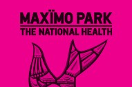 "Maxïmo Park – ""The National Health"""