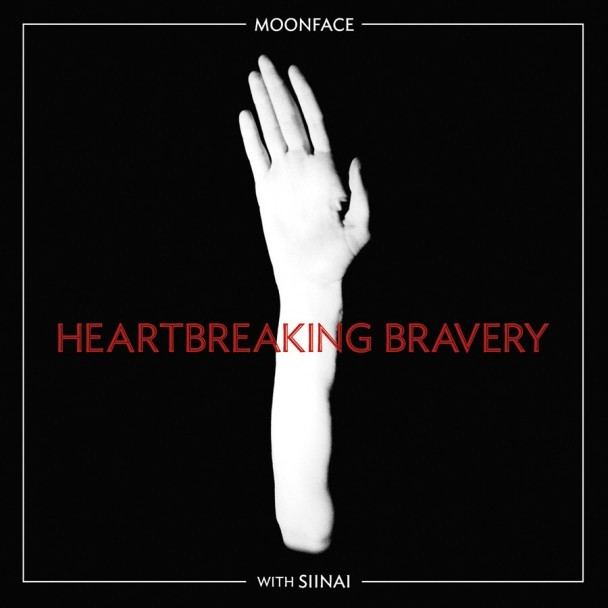 Moonface With Siinai - Heartbreaking Bravery
