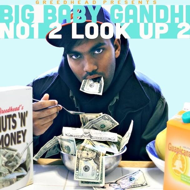 Big Baby Gandhi - NO1 2 LOOK UP 2