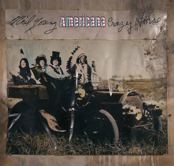 Neil Young & Crazy Horse - Americana