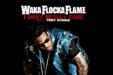 "Waka Flocka Flame – ""I Don't Really Care"" (Feat. Trey Songz)"