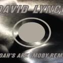 """David Lynch – """"Noah's Ark (Moby Remix)"""""""