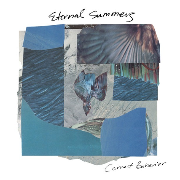 Eternal Summers - Correct Behavior