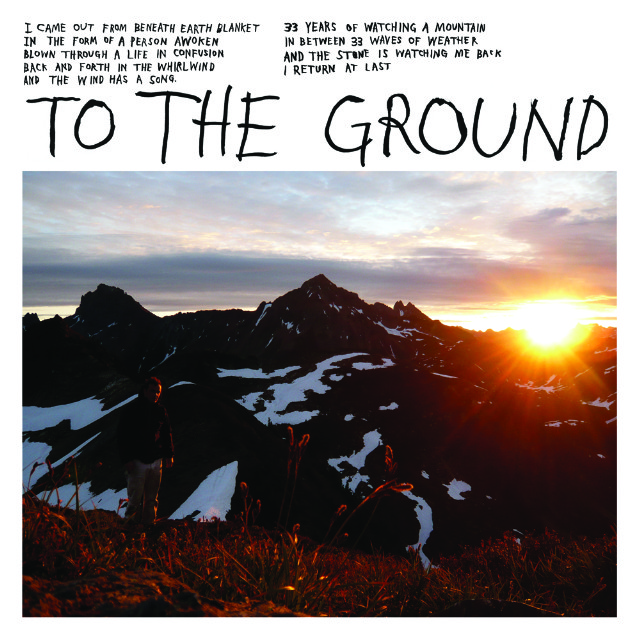 "Mount Eerie - ""To The Ground"""