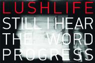"Lushlife – ""Still I Hear The Word Progress (Balam Acab Remix)"""