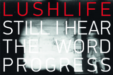 "Lushlife – ""Still I Hear The Word Progress (Balam Acab Remix)"""