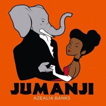 "Azealia Banks - ""Jumanji"""