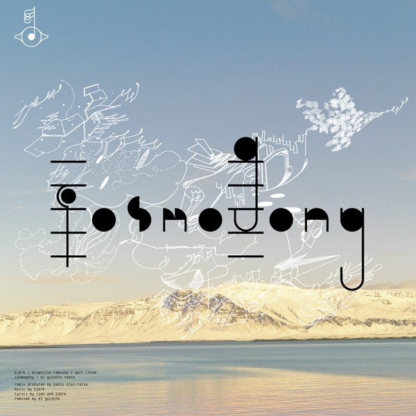 """Björk - """"Cosmogony (El Guincho Remix)"""""""
