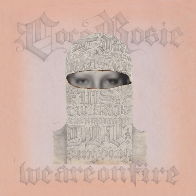 """CocoRosie - """"We Are On Fire"""""""