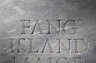 """Fang Island – """"Asunder"""""""