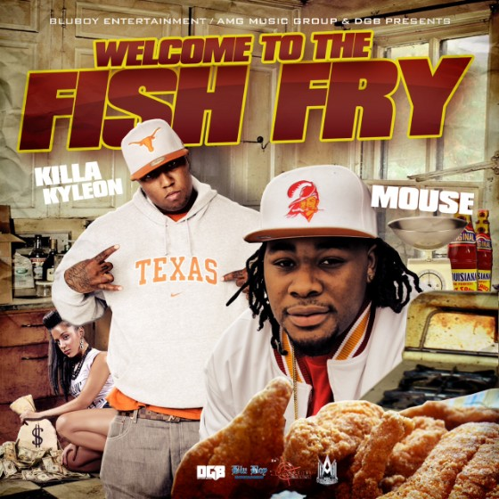 Killa Kyleon & Mouse - Welcome To The Fish Fry