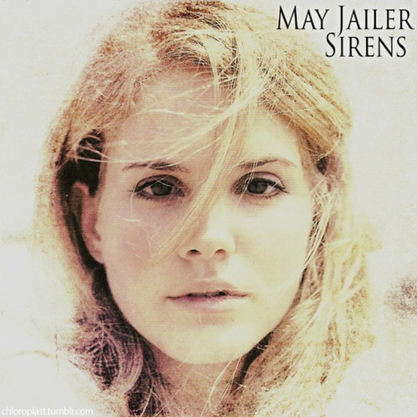 May Jailer - Sirens