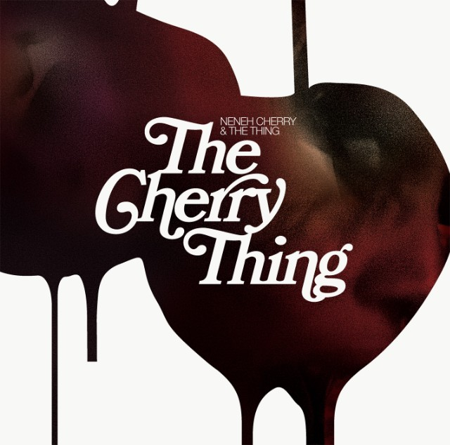 Neneh Cherry - The Cherry Thing