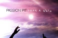 """Passion Pit – """"Take A Walk"""""""