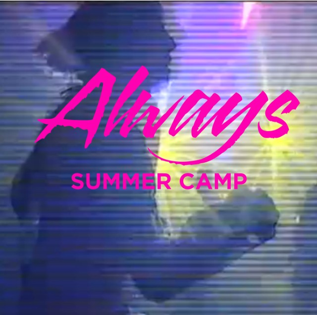 Summer Camp - Always